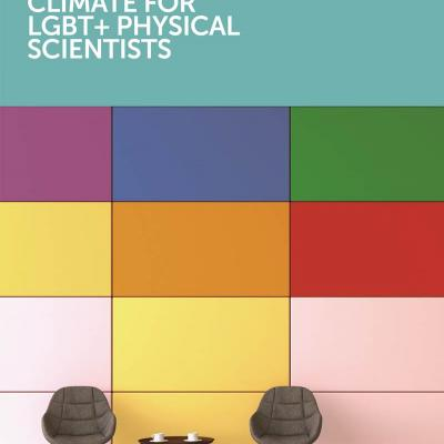 Front cover of the Exploring the Workplace for LGBT+ Physical Scientists report